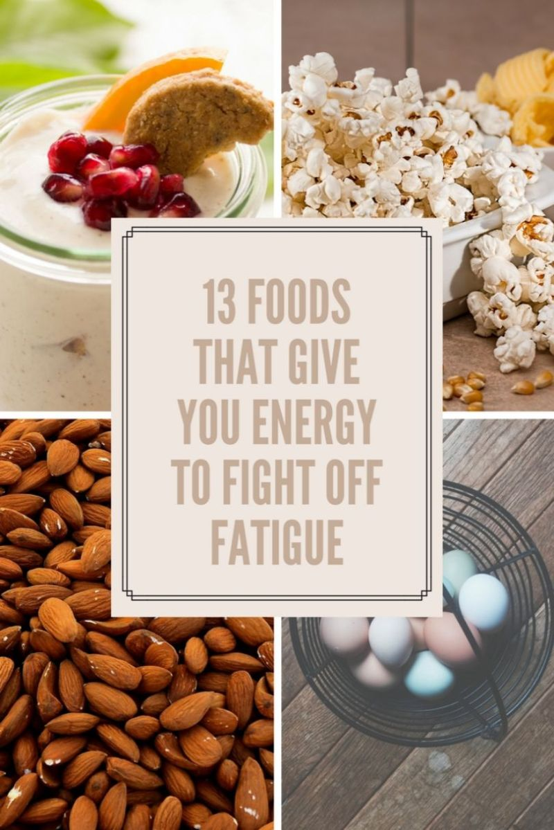 13 Foods that Give You Energy to Fight off Fatigue