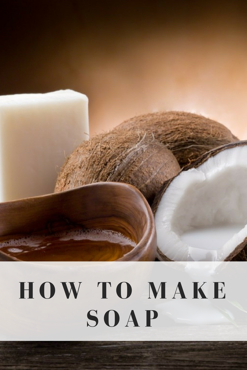 How to Make Soap – A DIY Project
