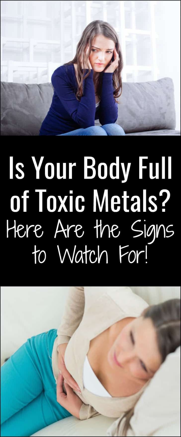 Is Your Body Full of Toxic Metals? Here Are the Signs to Watch For!