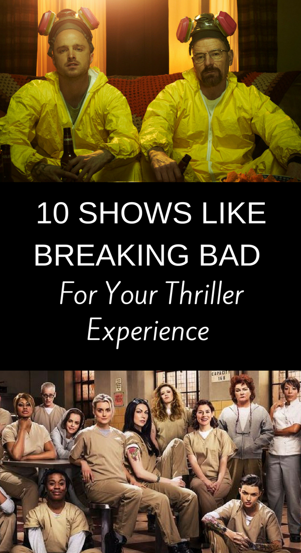 10 Shows like Breaking Bad for your Thriller Experience