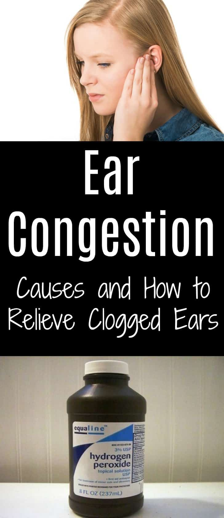 Ear Congestion – Causes and How to Relieve Clogged Ears