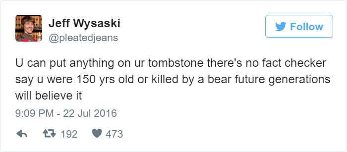 45 Hilarious Tweets To Prove That Jeff Wysaski Is The Funniest Internet Troll